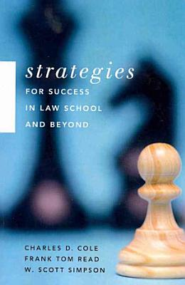 Strategies for Success in Law School and Beyond PDF