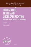 Pragmatics  Truth and Underspecification PDF