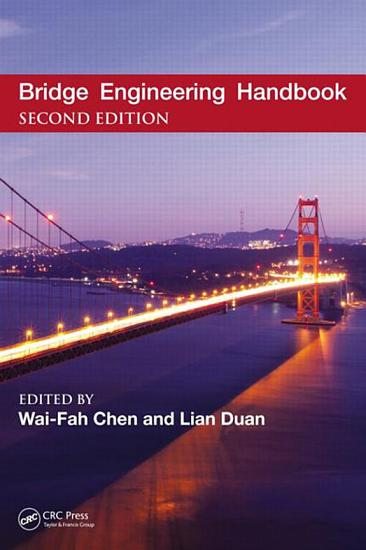 Bridge Engineering Handbook  Five Volume Set PDF