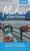 Moon Milan & Beyond: With the Italian Lakes