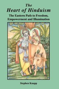 The Heart of Hinduism PDF