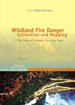 Download Wildland Fire Danger Estimation and Mapping Book