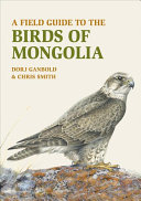A Field Guide to the Birds of Mongolia PDF
