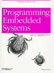Programming Embedded Systems In C And C  Book PDF