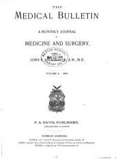 The Medical Bulletin: A Monthly Journal of Medicine and Surgery, Volume 10