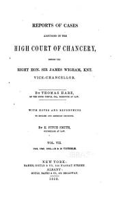 Reports of Cases Decided in the High Court of Chancery: With Notes and References to Both English and American Decisions, Volume 27