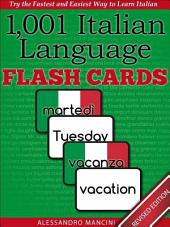 1,001+ Italian Language Flash Cards: Fastest Way to Get Started in Italian [Revised Edition]