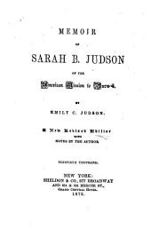 Memoir of Sarah B. Judson of the American Mission to Burmah
