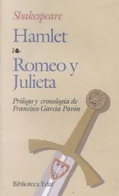 Hamlet Romeo Y Julieta: Prologo y cronoligia de Francisco Garcia Pavon ? Prologue and Chronology by Francisco Garcia Pavon