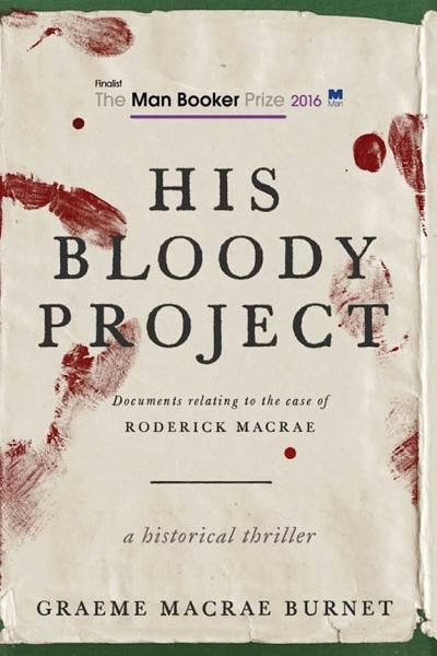 Download His Bloody Project Book