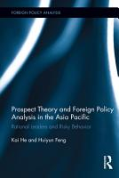 Prospect Theory and Foreign Policy Analysis in the Asia Pacific PDF