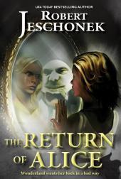 The Return of Alice