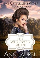 The Widowed Bride: Mail Order Brides