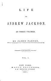 Life of Andrew Jackson ...