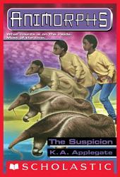 The Suspicion (Animorphs #24)
