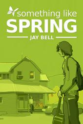 Something Like Spring (gay series)