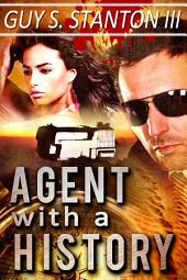 Agent with a History: Romance Thriller