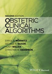 Obstetric Clinical Algorithms: Edition 2