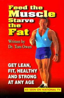 Feed the Muscle Starve the Fat