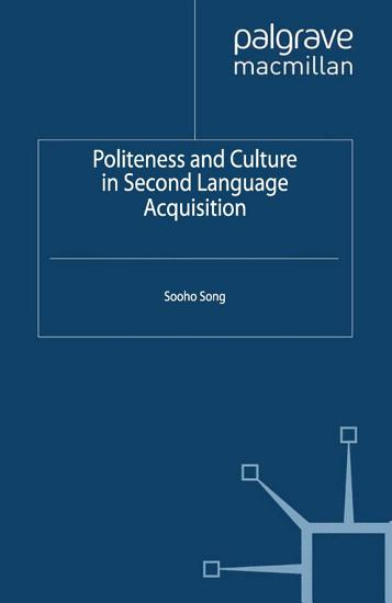Politeness and Culture in Second Language Acquisition PDF