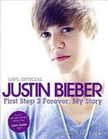 Justin Bieber  First Step 2 Forever PDF