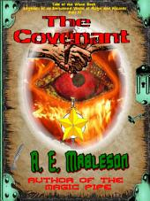 The Covenant: The Wizard Arii and the Beast Gwaum Prepare for Battle