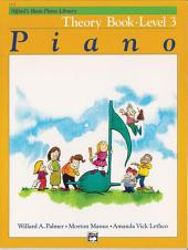 Alfred's Basic Piano Library - Theory Book 3: Learn How to Play Piano with This Esteemed Method