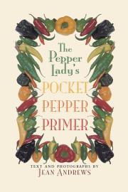 The Pepper Lady   S Pocket Pepper Primer