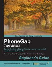 PhoneGap: Beginner's Guide: Edition 3
