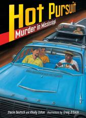Hot Pursuit: Murder in Mississippi