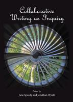 Collaborative Writing as Inquiry PDF