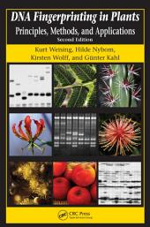 DNA Fingerprinting in Plants: Principles, Methods, and Applications, Second Edition, Edition 2