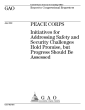 Peace Corps: Initiatives for Addressing Safety and Security Challenges Hold Promise, But Progress Should Be Assessed