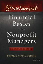 Streetsmart Financial Basics for Nonprofit Managers: Edition 4