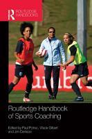 Routledge Handbook of Sports Coaching PDF