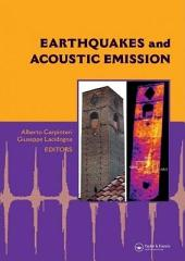 Earthquakes and Acoustic Emission: Selected Papers from the 11th International Conference on Fracture, Turin, Italy, March 20-25, 2005