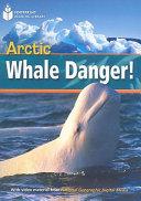 Arctic Whale Danger!