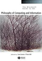 The Blackwell Guide to the Philosophy of Computing and Information PDF