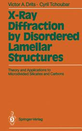 X-Ray Diffraction by Disordered Lamellar Structures: Theory and Applications to Microdivided Silicates and Carbons