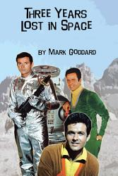 Three Years Lost In Space Book PDF