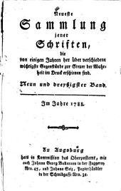 Neueste Sammlung jener Schriften, die von einigen Jahren her über verschiedene wichtigste Gegenstände zur Steuer der Wahrheit im Drucke erschienen sind: Neun und dreyßigster Band