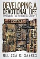 Developing a Devotional Life PDF