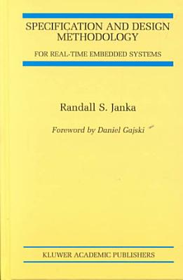 Specification and Design Methodology for Real Time Embedded Systems PDF