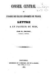 Conseil central et synodes des Eglises réformées de France, Lettre à un pasteur du Midi