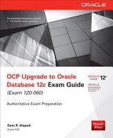 OCP Upgrade to Oracle Database 12c Exam Guide  Exam 1Z0 060  PDF