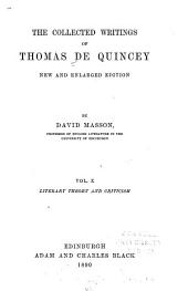 The Collected Writings of Thomas De Quincey: Literary theory and criticism