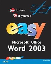Easy Microsoft Office Word 2003 Book PDF