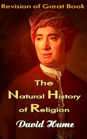 The Natural History of Religion: Revision of Great Book