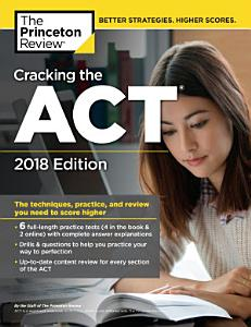 Cracking the ACT with 6 Practice Tests  2018 Edition Book