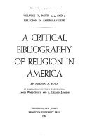 Religion in American Life  A critical bibliography of religion in America  2 v PDF
